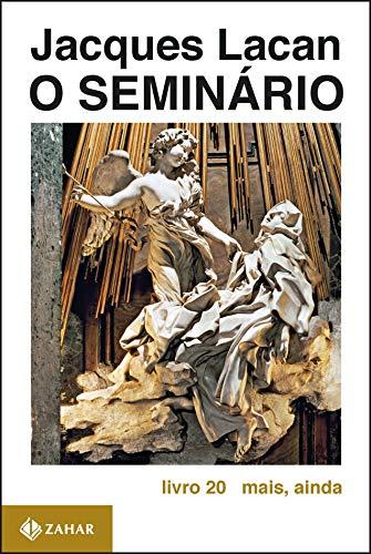 O Seminário, livro 20: Mais, ainda