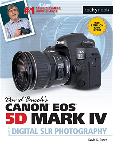 David Busch's Canon EOS 5D Mark IV Guide to Digital SLR Photography (The David Busch Camera Guide Series) (English Edition)