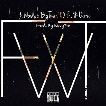 F.W.T. (feat. Yk Osiris)