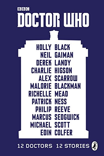 Doctor Who: 12 Doctors 12 Stories (English Edition)