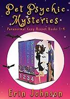 Pet Psychic Mysteries: Paranormal Cozy Boxset Books 1-4 (Magic Market Mysteries Book 1)