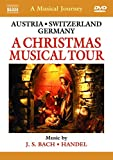 Naxos Scenic Musical Journeys Austria, Switzerland, Germany A Christmas Musical Tour