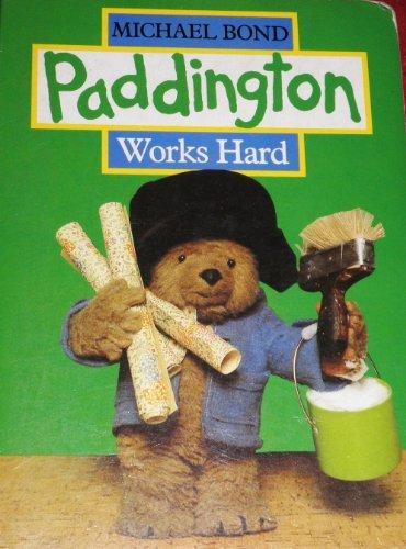 Paddington Works Hard