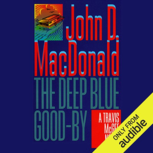 The Deep Blue Good-By audiobook cover art