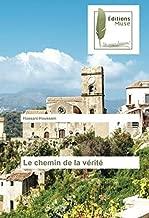 Le chemin de la vérité (French Edition)