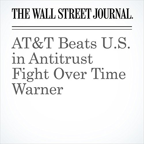 AT&T Beats U.S. in Antitrust Fight Over Time Warner copertina