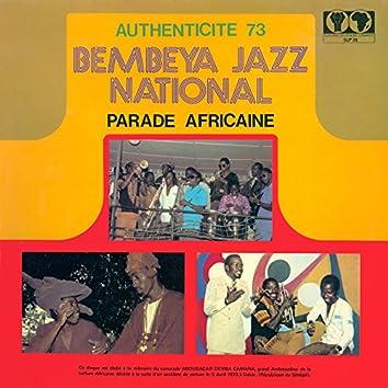 Authenticité 73 - Parade Africaine