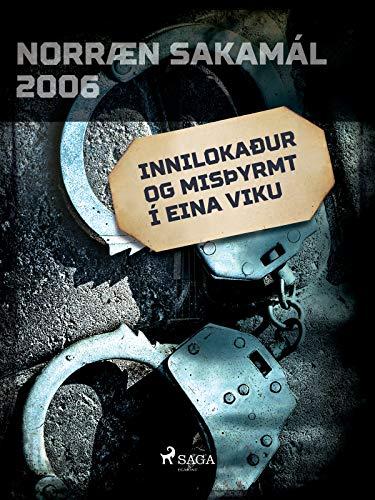 Innilokaður og misþyrmt í eina viku (Icelandic Edition)