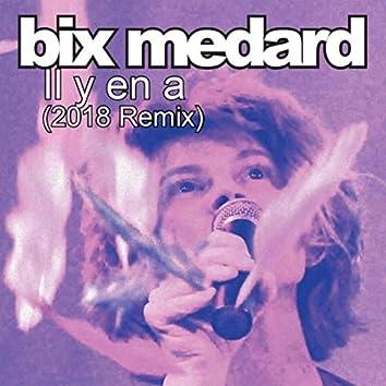 Il Y En A (2018 Remix)