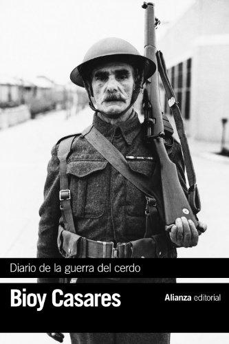 Diario de la guerra del cerdo (El libro de bolsillo - Bibliotecas de autor - Biblioteca Bioy Casares)
