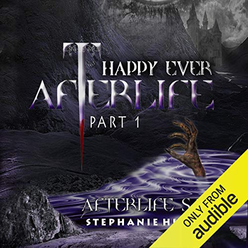 Couverture de Happy Ever Afterlife Part 1
