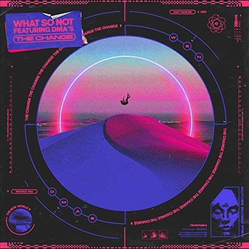 What So Not feat. DMA'S