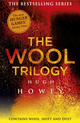 The Wool Trilogy: Wool, Shift, Dust (English Edition)