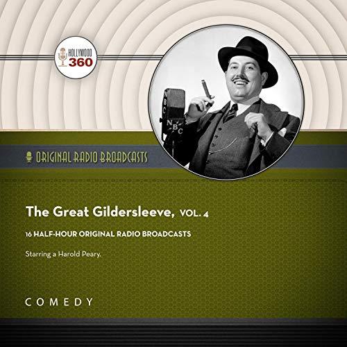 The Great Gildersleeve, Vol. 4 Audiobook By Black Eye Entertainment cover art