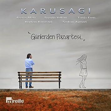 Günlerden Pazartesi... (feat. Tanju Eren, Asena Akan, Suayip Yeltan & Serkan Yalman)