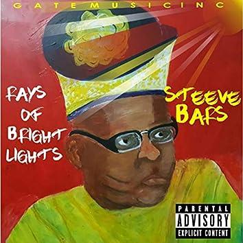 Rays of Bright Lights