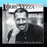 With a Song in My Heart by Jerry Vezza