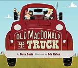 Old MacDonald Had a Truck: (Preschool Read Aloud Books, Books for Kids, Kids Construction Books)
