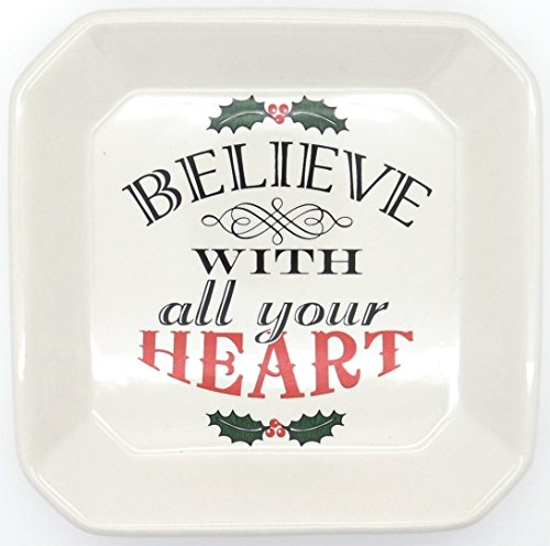 "Believe With All Your Heart 6"" X 6"" Ceramic Tidbit Tray - Holly"