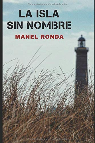La isla sin nombre: Novela negra española