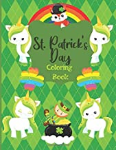 St. Patrick's Day Coloring Book: Coloring & Activity Book for Toddlers & Preschool Kids Ages 1-3, 27 Simply Coloring Pages With Leprechauns, Shamrocks, Rainbows and More