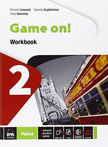 Game on! Workbook. Vol. 2. con eBook e DVD [Lingua inglese]