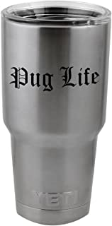 Funny Pug Life Dog Puppy Thug Life Parody Vinyl Sticker Decal for Yeti Mug Cup Thermos Pint Glass (4
