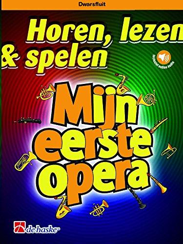 Horen, lezen & spelen–Mijn eerste Opera–Book + Part + a-online