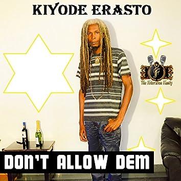 Don't Allow Dem