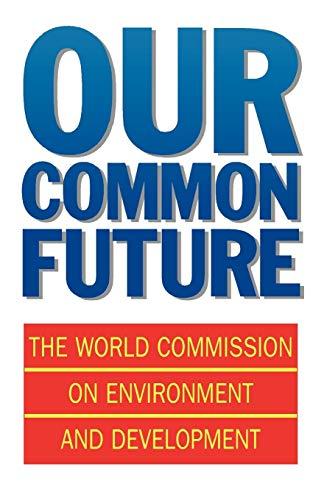 Our Common Future (Oxford Paperbacks)の詳細を見る
