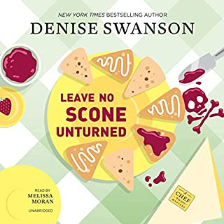 Leave No Scone Unturned     The Chef-to-Go Mysteries, Book 2              By:                                                                                                                                 Denise Swanson                               Narrated by:                                                                                                                                 Melissa Moran                      Length: 7 hrs and 18 mins     Not rated yet     Overall 0.0