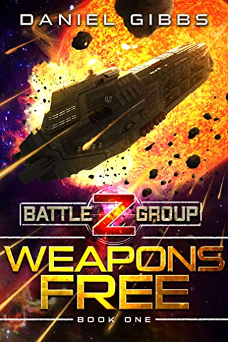 Weapons Free (Battlegroup Z Book 1)