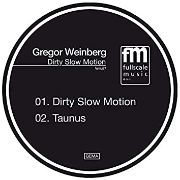 Dirty Slow Motion EP