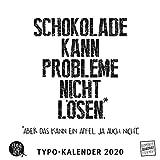 Sprüche im Quadrat 2020 – Typo-Kalender von FUNI SMART ART – Funny Quotes – Quadrat-Format 24 x 24 cm – 12 Monatsblätter mit typografisch gestalteten Sprüchen