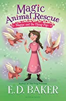 Maggie and the Flying Pigs (Magic Animal Rescue)
