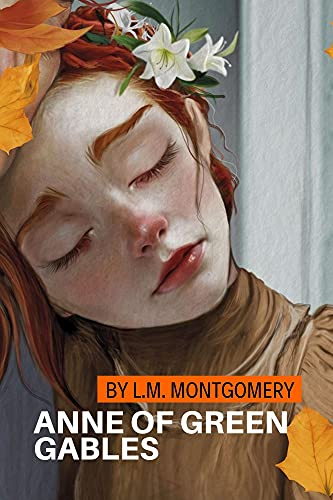 Anne of Green Gables by L.M. Montgomery (English Edition)