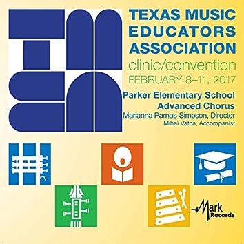 2017 Texas Music Educators Association (TMEA): Parker Elementary School Advanced Chorus [Live]