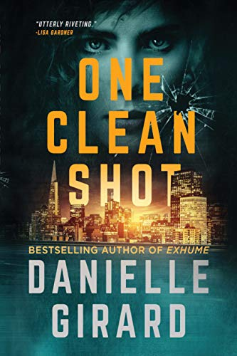 One Clean Shot: A Gripping Suspense Thriller (The Rookie Club Book 2) (English Edition)