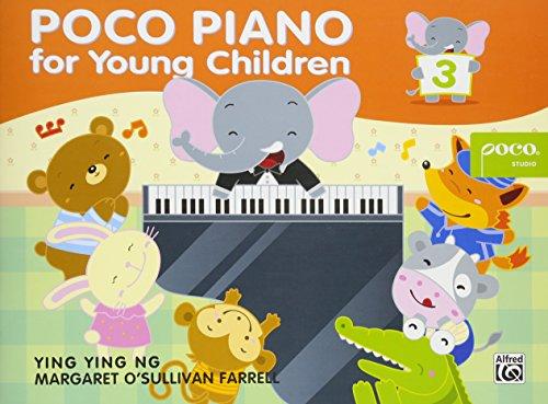 Ng, Y: Poco Piano for Young Children Book Three (Poco Studio Edition)