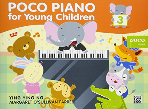 Ng, Y: Poco Piano for Young Children Book Three (Poco Studio Edition)