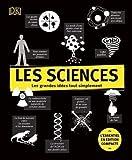 Les sciences - Edition compacte - Les grandes idées tout simplement