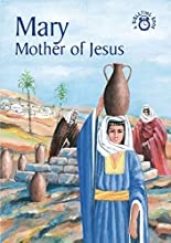 Mary: Mother of Jesus