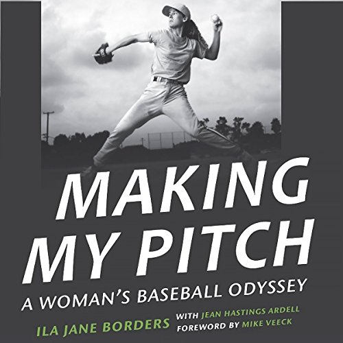 Making My Pitch: A Woman's Baseball Odyssey                   By:                                                                                                                                 Jean Hastings Ardell,                                                                                        Ila Jane Borders                               Narrated by:                                                                                                                                 Karen Commins                      Length: 10 hrs and 7 mins     4 ratings     Overall 3.5