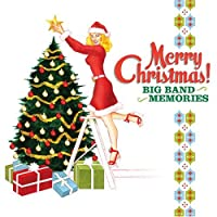 Merry Christmas! Big Band Memories