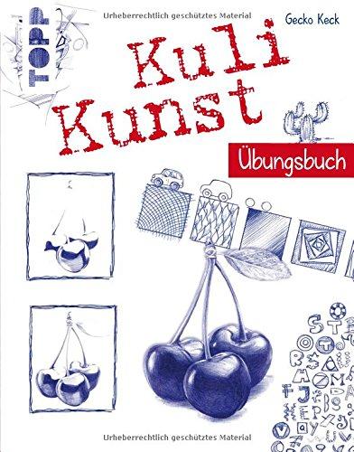 Kuli Kunst Übungsbuch: Mit Übungen und Motive, die direkt ins Buch gezeichnet werden können