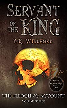 Servant of the King (The Fledgling Account Book 3) by [Y.K. Willemse]