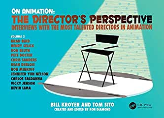 On Animation: The Director's Perspective Vol 2 from CRC Press