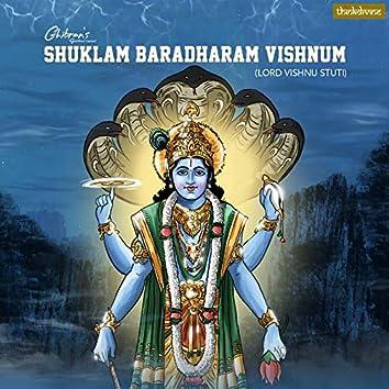 """Shuklam Baradharam Vishnum (Lord Vishnu Stuti) (From """"Ghibran's Spiritual Series"""")"""