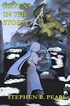 Havens in the Storm by [Stephen Pearl]