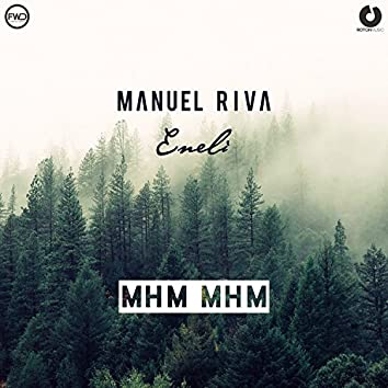 Mhm Mhm (Sebastien Remix)